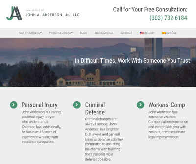 Law Office of John A. Anderson, Jr., LLC Brighton,CO Personal Injury Criminal Defense
