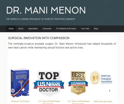 Dr.Mani Menon has developed new technique for surgery called Robotic Surgery at  Vattikuti Urology Institute.